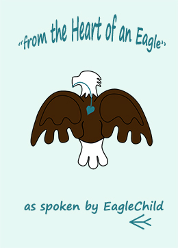 """from the Heart of an Eagle"" by Eagle Child"