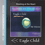 EagleChild Native Flute music - Meeting at the Heart