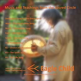Music and Teachings from the Sacred Circle by Eagle Child